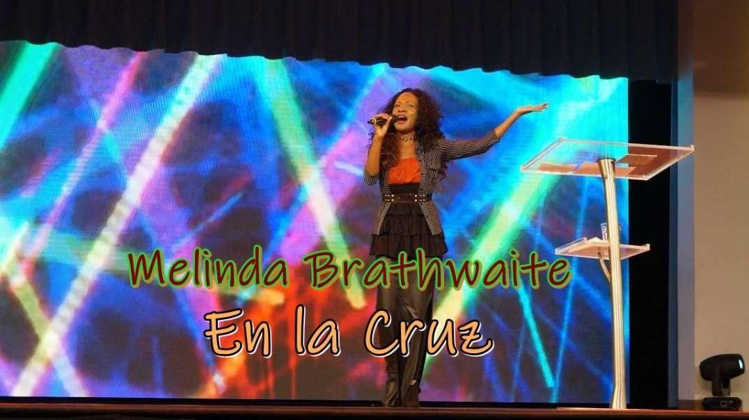 Melinda Brathwaite - En la Cruz