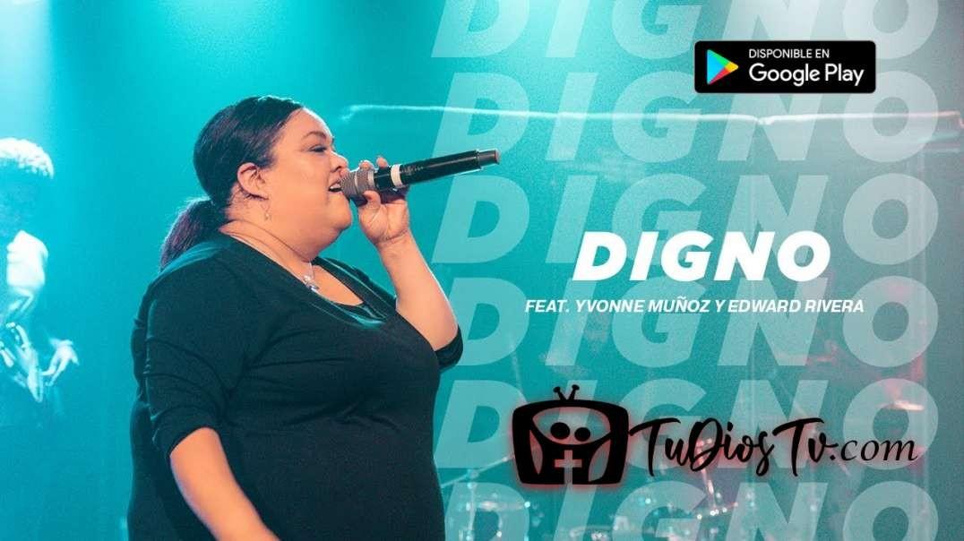 David Reyes feat. Yvonne Muñoz - Digno-Noche de Adoracion