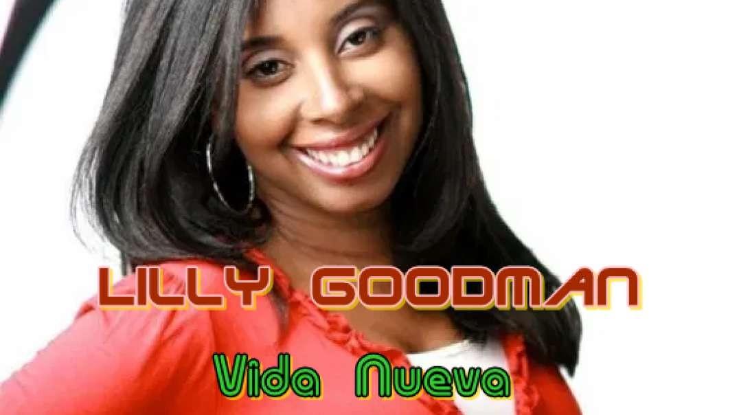 Lilly Goodman - Vida Nueva