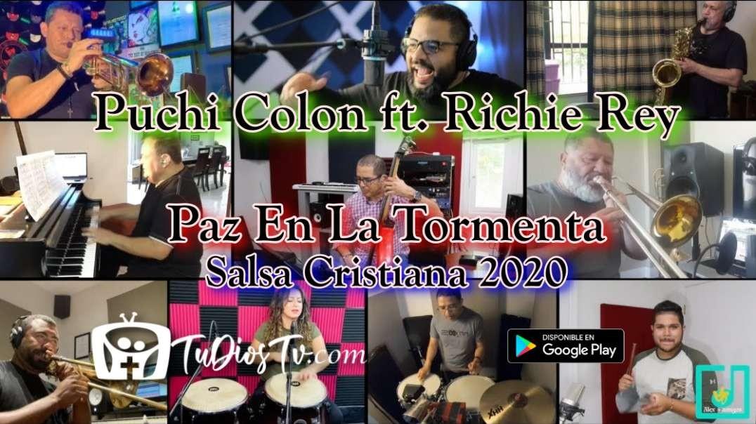 Puchi Colon ft. Richie Rey - Paz En La Tormenta - Salsa Cristiana 2020