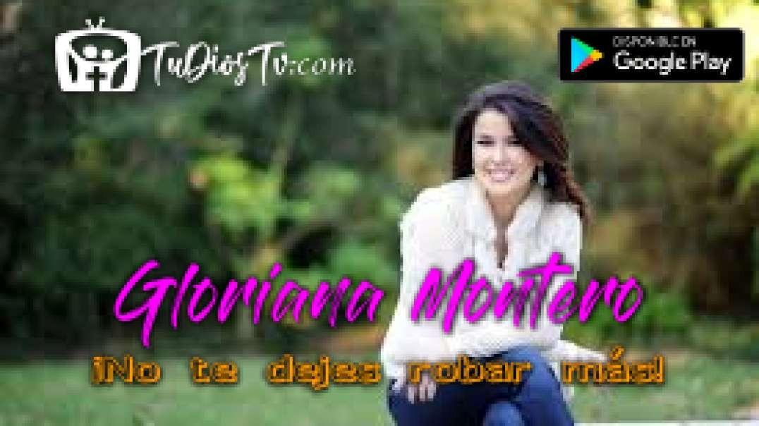 Gloriana Montero - ¡No te dejes robar más!