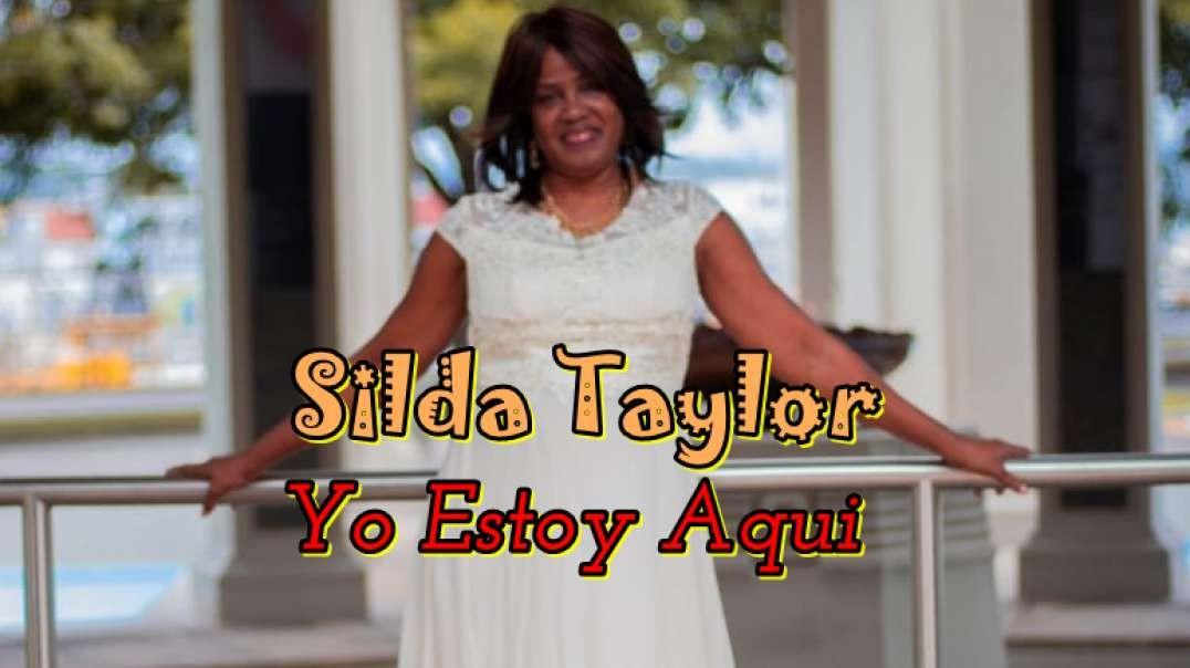 Silda Taylor - Yo Estoy aqui