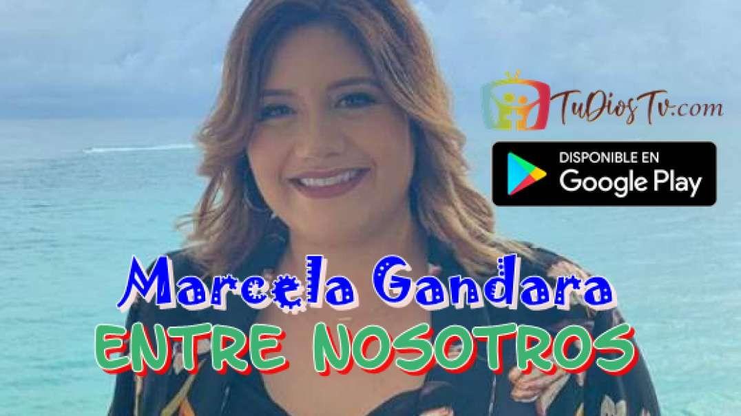 Marcela Gandara - Entre Nosotros
