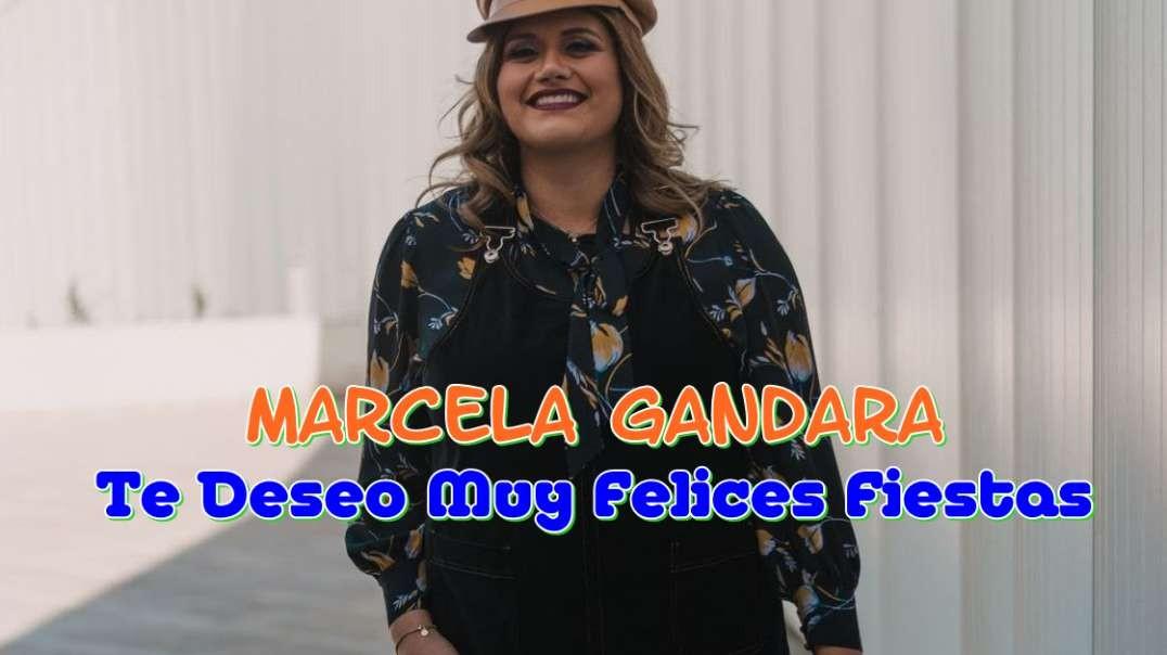 Marcela Gandara - Te Deseo Muy Felices Fiestas