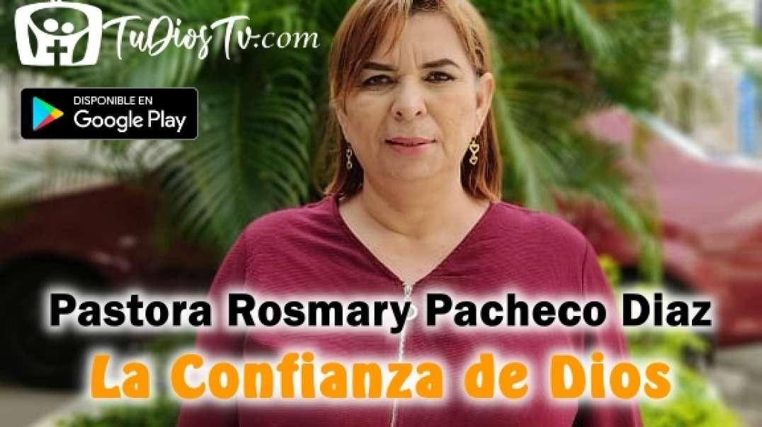 Pastora Rosmary Pacheco Diaz - La Confianza de Dios