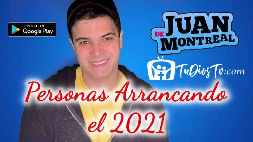 Juan De Montreal - Personas Arrancando el 2021