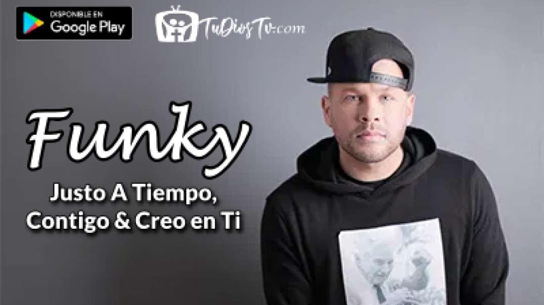 Funky - Justo A Tiempo, Contigo & Creo en Ti (Live) Explo Music Fest [Episode 3]