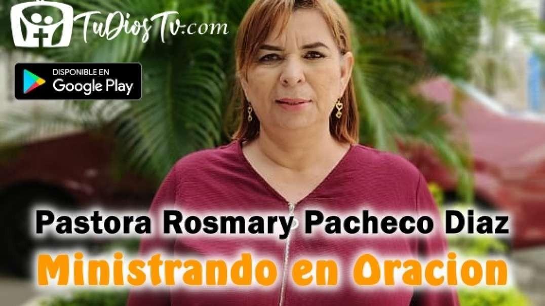 Pastora Rosmary Pacheco Diaz - Ministrando en Oracion