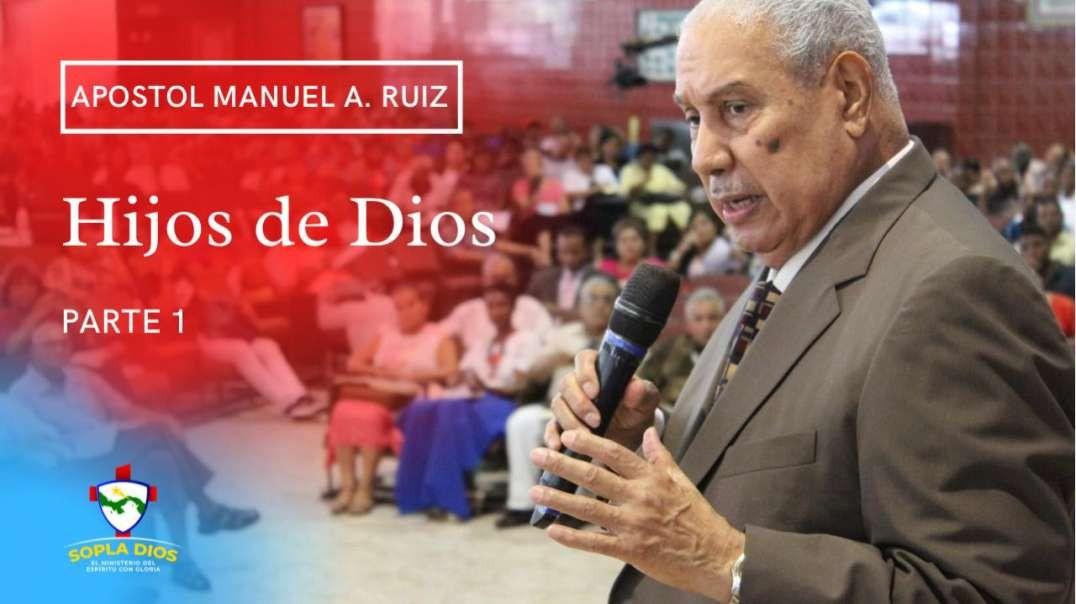 Apostol Manuel A. Ruiz - Hijos de Dios - Parte 1
