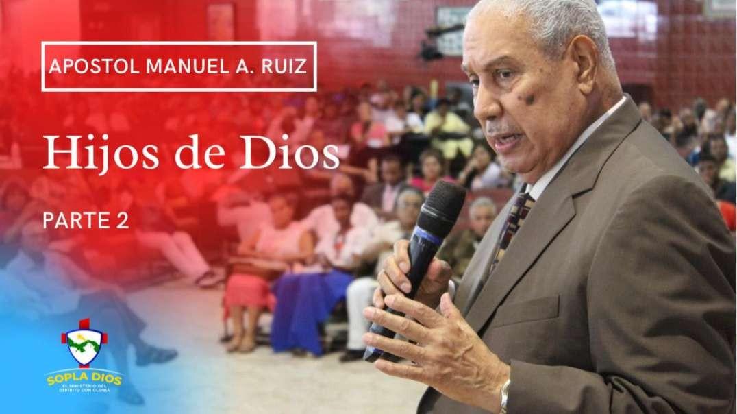 Apostol Manuel A. Ruiz - Hijos de Dios - Parte 2